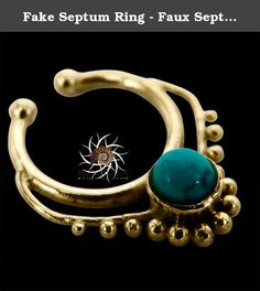 Fake Septum Ring - Faux Septum Ring - Fake Septum Piercing - Clip On Piercing - Clip On Septum - Septum Jewelry - Septum Cuff - Nose Jewelry. New and beautifully septum is made of brass septum for a non pierced nose set with a tibetan turquoise. Inner ring: 8mm Length: 17mm Width: 12mm Nickel Free! Available in silver ,brass and gold plated for pierces and non pierced nose. ~~~~ How to use the septum Correctly ~~~~ In order of taking care of your new septum, it's important to bend it to…