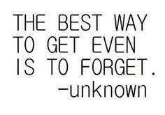 Don't seek revenge.