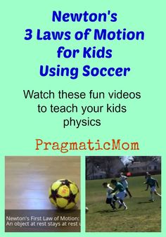 Newton's 3 Laws of Motion for Kids Using Soccer