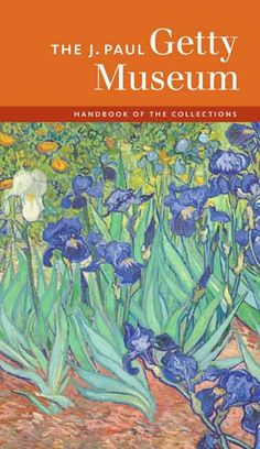 The J. Paul Getty Museum Handbook of the Collections - Hardcover