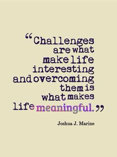 ❤️ Interesting Life Quotes, Overcoming Challenges Quotes, Meaningful Life Quote, Wisdom Quotes, Quotes Challenges, Life