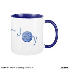 Joy to the World in Blue Mug - It may be a great mug for your home at Christmas time, but it's also a wonderful gift for friends and co-workers. Personalize it however you wish, or delete the text to leave just the JOY. #Christmas #coffee #mugs