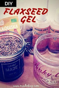 The Best DIY Flaxseed Gel Recipe Ever??!!!