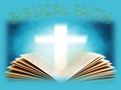 Biblical Faith - Christian Wallpapers