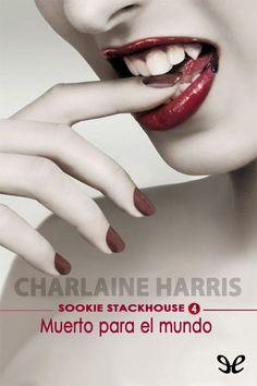 Muerto para el mundo - Sookie Stackhouse (4) Epub - http://todoepub.es/book/muerto-para-el-mundo-sookie-stackhouse-4/ #epub #books #libros #ebooks