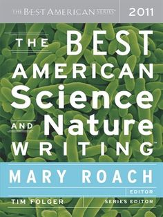 Cover of The Best American Science and Nature Writing 2011 | Ebook available for download for free with your Mesa Public Library card and the Greater Phoenix Digital Library! #overdrive