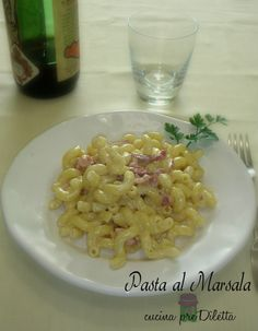 Pasta al Marsala, cucina preDiletta