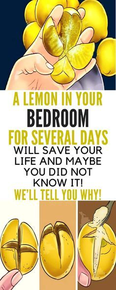 A LEMON IN YOUR BEDROOM FOR SEVERAL DAYS WILL SAVE YOUR LIFE AND MAYBE YOUR DID NOT KNOW IT! WE'LL TELL YOU WHY!!!