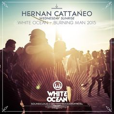 Hernan Cattaneo - Live at White Ocean, Burning Man 2015 (Nevada, USA) - 02-Sep-2015
