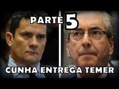 Eduardo Cunha entrega Michel Temer à Sérgio Moro em depoimento