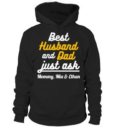 BEST HUSBAND AND DAD, JUST ASK...  Enter names in the textbox and click OKto create your very own custom shirt!  husband quotes, husband and wife quotes, i love my husband t shirt, anniversary gifts for husband, #husband #giftforhusband #family #ideas #shirt #tshirt  #gift #perfectgift #birthday #Christmas husband, husband shirt,  husband funny quotes,  husband and wife shirts,  husband gifts,  husband gift ideas,  wife humor husband