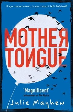 Mother Tongue by Julie Mayhew | 28 YA Books You Have To Read This Autumn