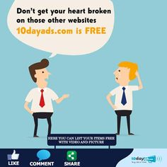 Don't get your heart broken on those other websites 10dayads.com is FREE! #FreeClassifiedAdsInUSA