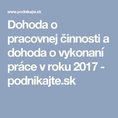 Dohoda o pracovnej činnosti a dohoda o vykonaní práce v roku 2017 - podnikajte.sk