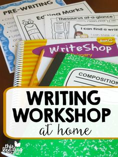 How to Teach Writing Workshop at Home - amazing resources to help you be successful - This Reading Mama