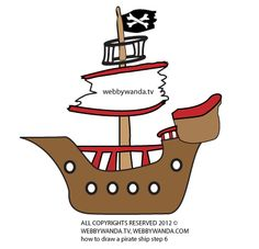 How to draw a cartoon Pirate Ship step 7, with webbywanda.tv all copyrights reserved 2012