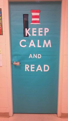 Keep Calm and Read. Perfect door decoration for the classroom. --Read Across America door 2013
