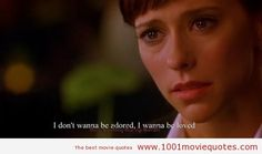 """""""I don't want to be adored, i want to be loved"""", If Only (2004) - movie quote"""