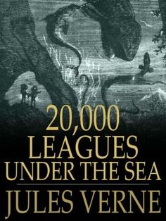 Twenty Thousand Leagues under the Sea by Jules Verne - List of popular children books for boys.jpg