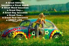 Laid back hippy lifestyle.  Think positively and it will see you through the happiest days.