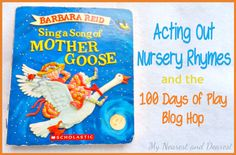 Get Silly Acting Out Nursery Rhymes ~ Creative Play.