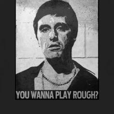 Tony Montana Quotes | ... Tony Montana t shirt $18 Buy Scarface Tony Montana Gangster Movie