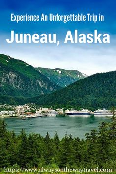 Experience an unforgettable journey in Juneau - the capital of Alaska, USA