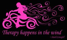 """""""Therapy Happens In The Wind"""" motorcycle shirt by Steel Cowgirl. So true Harley Davidson Quotes, Harley Davidson Wallpaper, Biker Quotes, Motorcycle Quotes, Biker Sayings, Biker Love, Biker Girl, Lady Biker, Ducati"""
