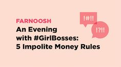 #GIRLBOSSES - Check out these impolite money rules from these girl bosses and tell me your takeaways in the comments!  https://blog.mint.com/goals/an-evening-with-girlbosses-5-impolite-money-rules-062817/?utm_campaign=coschedule&utm_source=pinterest&utm_medium=Blog%20Xpressions