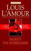 The Daybreakers & Sackett, By Louis L'Amour