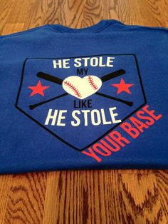 He stole my heart like he stole your base shirt by TurpinKreations
