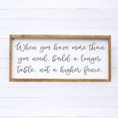 Build a Longer Table Script Wood Sign