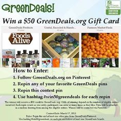 Pin to Win a GreenDeals Gift Card!  How to Enter:  1. Follow GreenDeals on Pinterest   2. Repin any of your favorite GreenDeals pins  3. Repin this contest pin  4. Use hashtag #win50greendeals for each repin
