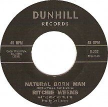 45cat - Ritchie Weems And The Continental Five - Natural Born Man / Tricks Of The Trade - Dunhill - USA - D-202