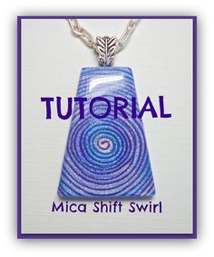 Tutorial  How to Create Polymer Clay Mica Shift Swirl pendants 51 photos 30 pages step by step