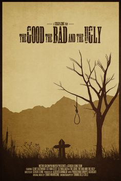 The Good, the Bad and the Ugly ~ Minimal Movie Poster by Brock Weaver Best Movie Posters, Minimal Movie Posters, Minimal Poster, Cinema Posters, Modern Posters, Western Film, Western Movies, Cd Artwork, Sergio Leone