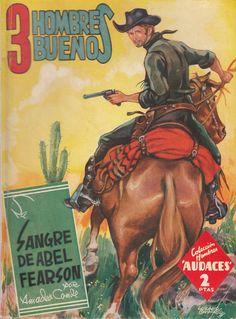 La sangre de Abel Fearson. Ed. Molino, 1944 (Col. Hombres audaces - Nuevos héroes ; 33. Serie Tres hombres buenos, 8)