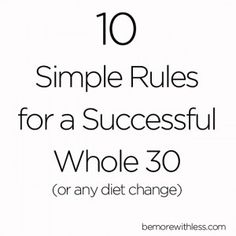 10 Simple Rules for a Successful Whole 30