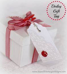LOVE THE TAGS MINUS THE KEY....COULD USE FOR ANY HOLIDAY/GIFT!!!   Doiley Gift Tags - A Spoonful of Sugar