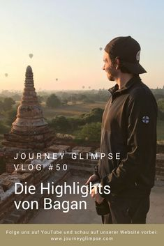 Wir besuchen im Vlog Nummer 50 die Highlights von Bagan. Bagan, Highlights, Journey, Youtube, Movies, Movie Posters, Places, Film Poster, Films