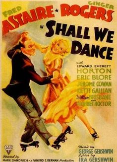 """Fred Astaire & Ginger Rogers- All of their movies are a must see. """"Ginger Rogers did everything Fred Astaire did, but backwards and in high heels."""" Girl is kicking some serious butt. Ginger Rogers, Old Movie Posters, Classic Movie Posters, Classic Movies, Old Movies, Vintage Movies, Great Movies, Indie Movies, Fred Astaire Movies"""