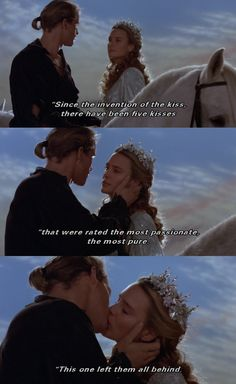 """""""Since the invention of the kiss..."""" (The Princess Bride)"""