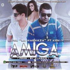 NEW - MP3'S - VIDEOS: Amiga - Nova Ft Ken-y