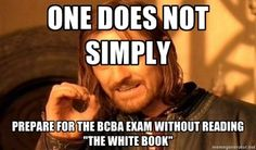 """One does not simply prepare for the BCBA exam w/out reading """"The White Book"""" #AppliedBehaviorAnalysis Cooper, Heron, & Heward"""