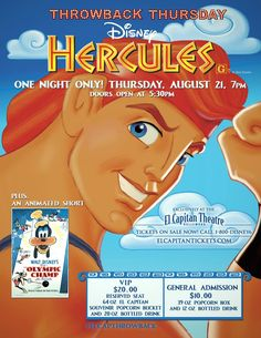 Hercules in 2D  Thursday, August 21 at 7p, doors open at 5:30PM  Plus, see the animated short, Olympic Champ, featuring Goofy! Arrive early to get a raffle ticket for a chance to win prizes!   For tickets, call 1-800-DISNEY6 or go to www.elcapitantheatre.com!  #ELCAPTHROWBACK #TBT #HERCULES