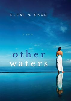 Other Waters by Eleni N. Gage | Fiction | Find it at PCLS: http://catalog.popelibrary.org/polaris/