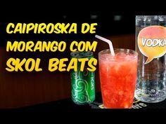 Caipiroska de Morango com Skol Beats – AllCool #175   Bebida Liberada
