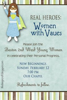 Life.Design. and the Pursuit of Craftiness: YW New Beginnings - Real Heros: Women with Values