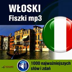 Włoski Fiszki mp3. 1000 najważniejszych słów i zdań - audiokurs audiobook ebook książki books ebooks gazety prasa press pdf mp3 epub kindle mobi.