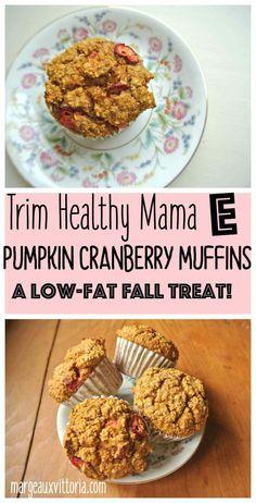 Trim Healthy Mama Pumpkin Cranberry Muffins (E) Trim Healthy Recipes, Trim Healthy Momma, Thm Recipes, Pumpkin Recipes, Healthy Snacks, Healthy Eating, Cream Recipes, Cranberry Recipes Healthy, Clean Eating